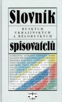 LIBRI Slovník ruských, ukrajinských a běloruských spisovatelů