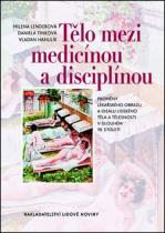 Lidové noviny Tělo mezi medicínou a disciplínou
