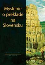 KALLIGRAM Myslenie o preklade na Slovensku