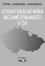 Management Press Strukturální míra nezaměstnanosti v ČR