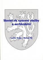 OFTIS Slovníček spisové služby a archivnictví