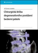 GRADA Chirurgická léčba degenerativního postižení bederní páteře