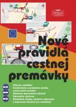 Nová práca Nové pravidlá cestnej premávky