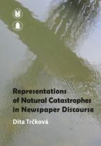 muni PRESS Representation of Natural Catastrophes in Newspaper Discourse