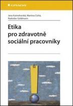 GRADA Etika pro zdravotně sociální pracovníky