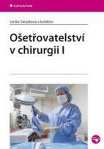 GRADA Ošetřovatelství v chirurgii I.
