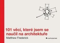 GRADA 101 věcí, které jsem se naučil na architektuře