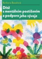 PORTÁL Dítě s mentálním postižením a podpora jeho vývoje