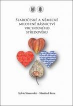 muni PRESS Staročeské a německé milostné básnictví vrcholného středověku