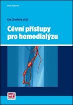 Mladá fronta Cévní přístupy pro hemodialýzu