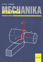 Scientia Mechanika Statika pro školu a praxi