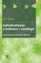 Slon Individualismus a holismus v sociologii