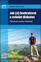 Mladá fronta Jak (si) kontrolovat a zvládat diabetes