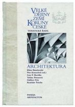 PASEKA Velké dějiny zemí Koruny české Architektura