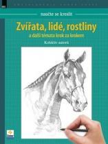 Zoner Press Naučte se kreslit Zvířata, lidé, rostliny