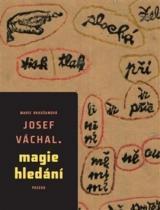 PASEKA Josef Váchal – Magie hledání