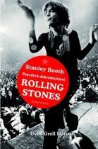 Mladá fronta Pravdivá dobrodružství Rolling Stones