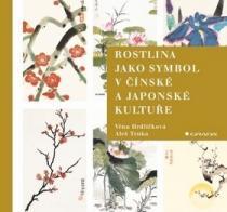 GRADA Rostlina jako symbol v čínské a japonské kultuře