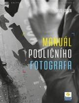 Zoner Press Manuál pouličního fotografa
