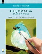 Zoner Press Naučte se malovat Olejomalba snadno a rychle