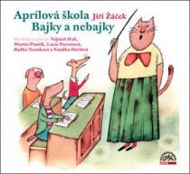 Aprílová škola Bajky nebajky (Supraphon)