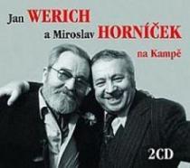 Jan Werich a Miroslav Horníček na Kampě (RADIOSERVIS)