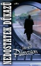 James Patterson: Nedostatek důkazů