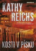 Kathy Reichs: Kosti v písku