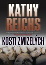 Kathy Reichs: Kosti zmizelých