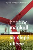 Henning Mankell: Ve slepé uličce