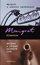 Georges Simenon: Maigret a sobotní návštěvník Maigret a případ slušných lidí