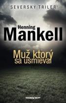 Henning Mankell: Muž, ktorý sa usmieval