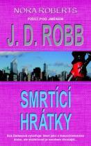 J.D. Robb: Smrtící hrátky