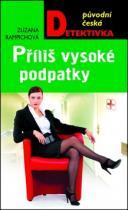 Zuzana Rampichová: Příliš vysoké podpatky