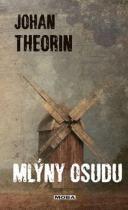Johan Theorin: Mlýny osudu