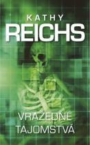 Kathy Reichs: Vražedné tajomstvá