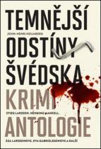 Stieg Larsson: Temnější odstíny Švédska