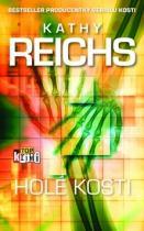 Kathy Reichs: Holé kosti