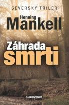 Henning Mankell: Záhrada smrti