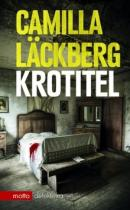 Camilla Lëckberg: Krotitel