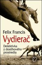 Dick Francis: Vydierač