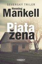 Henning Mankell: Piata žena