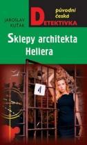 Jaroslav Kuťák: Sklepy architekta Hellera
