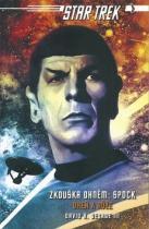 David R. George III: Star Trek Zkouška ohněm Spock