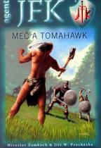 Miroslav Žamboch: Meč a tomahawk