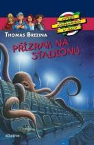 Thomas Brezina: Přízrak na stadionu