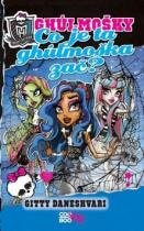 Gitty Daneshvari: Monster High Co je ta ghúlmoška zač?