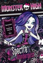 Mattel: Monster High Vše o Spectře Vondergeist