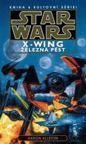 Aaron Allston: STAR WARS X-Wing Železná pěst