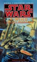 Aaron Allston: STAR WARS X-WING Solovy rozkazy